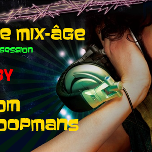 The Mix-Âge Hands Up live session 12/05/12