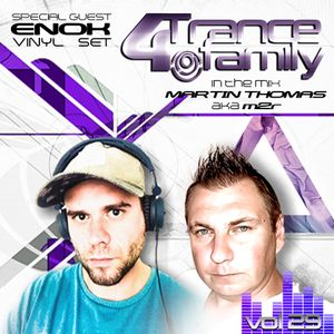 For Trance Family vol.29 Mixed by Martin Thomas aka M2R & Enok