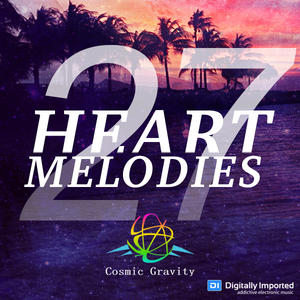 Cosmic Gravity - Heart Melodies 027 (September 2016)