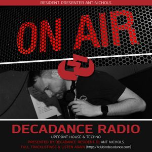 ANT NICHOLS - 25 MAY 2019 - DECADANCE (GAYDIO ONLY)