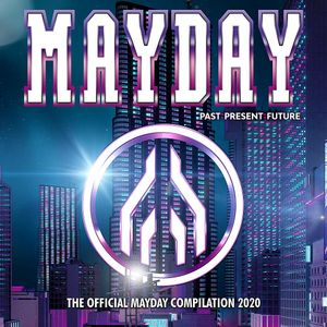 Mayday 2020 - Past Present Future - The Official Mayday Compilation (2020)