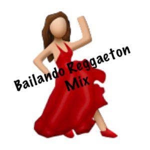 Bailando Reggaeton Mix