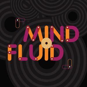 Mind Fluid Radio Show & Podcast 05/05/15