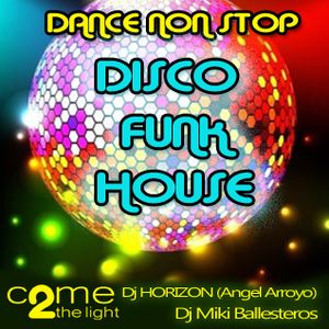 Disco Funk House Dance Non Stop