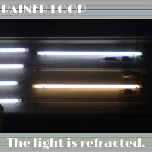 rainer loop - the light is refracted