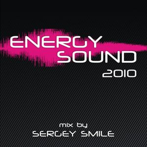 SERGEY SMILE - ENERGY SOUND 2010