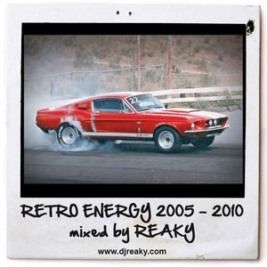 Reaky - Retro Energy 2005-2010