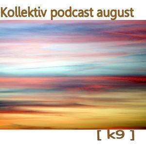 Kollektiv-august [K9]
