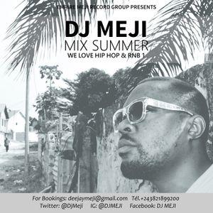 DJ Meji Mix Summer We Love Hiphop and Rnb 2017 Vol1