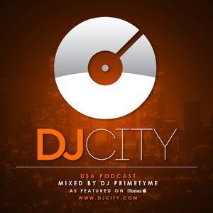 DJ Primetyme - DJcity Podcast - July 9, 2013