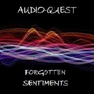 Audio Quest - Forgotten Sentiments