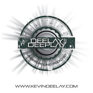 Kevin Deelay - Deelay Deeplay 020 (Influx Radio)