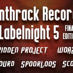 FORBIDDEN PROJECT @ ANTHRACK RECORDZ LABELNIGHT 5 // JH DEN YZERN TRAP KLERKEN - 27 FEBRUARY 2015'