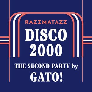 Disco 2000 The 2nd Party by Gato!