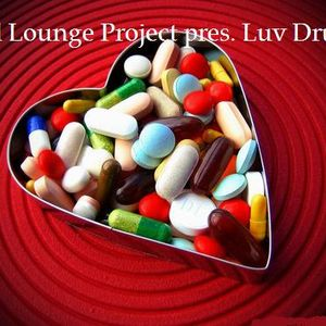 Soul Lounge Project pres. Luv Drug