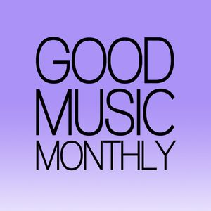 Good Music Monthly - No.1 - 08/12 - Afternoon Sun