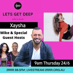 Lets Get Deep Xaysha