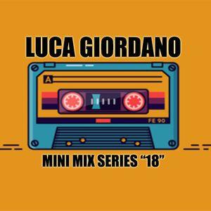 Luca Giordano - Mini Mix Series - 18