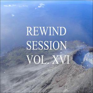 Rewind Session Vol. XVI