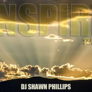 12.01.15 - DJ SHAWN PHILLIPS - INSPIRE