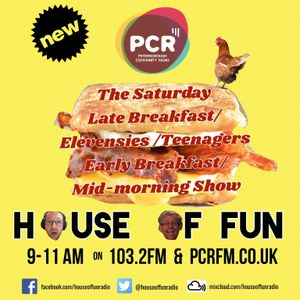 House Of Fun Broadcast LIVE 29th April 2017 on PCR 103.2 FM