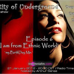 Entity of Underground #006: I am from Ethnic World! [21.01.2012] on Insomniafm.com