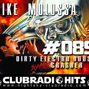 Mike Molossa...Dirty-Electro-House Crasher...085...03. 09.16