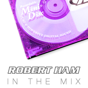 Robert Ham in the Mix - May '13