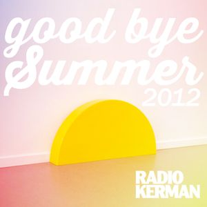 Good Bye Summer - RadioKerman Indie Session