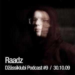 Raadž - Džässiklubi Podcast #9