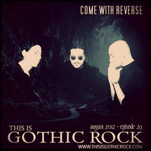 THIS IS GOTHIC ROCK episode 29 - August 2012