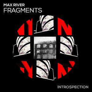 Max River - Fragments