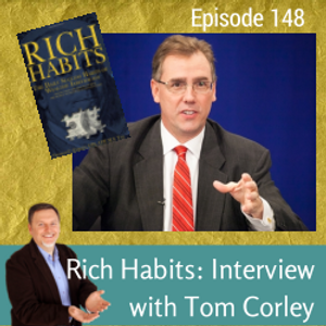 Rich Habits: Interview with Tom Corley