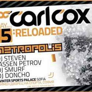 Carl Cox - Live @ Metropolis,Sofia 05.05.2010