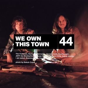 We Own This Town: Volume 44
