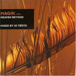Magik Five: Heaven Beyond