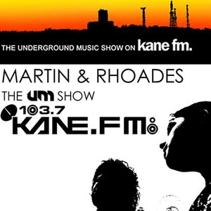 The Underground Music Show Kane FM August 2012 | Hosted by Martin & Rhoades