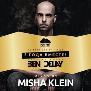 Misha Klein - Pur Pur afterparty 3 Years Mix