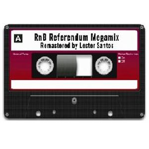 RnB Referendum Megamix Vol. 01 [lestersantos]
