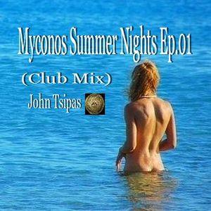 Myconos Summer Nights Ep.01 (Club Mix)