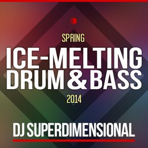 Ice-melting Drum & Bass