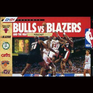 Bulls vs. Blazers, Episode 31: The Unfollowing