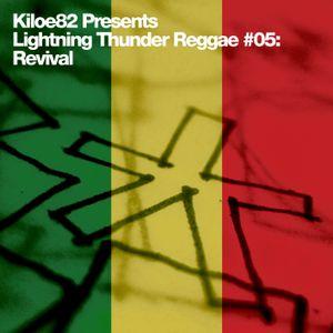 Lightning Thunder Reggae #05: Revival