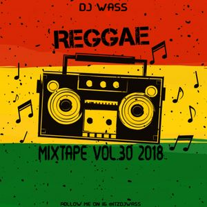 Lovers Rock & Culture Reggae Mix Vol.30 2018 - Chronixx,Koffee,Protoje,Kabaka Pyramid+ (DJWASS)