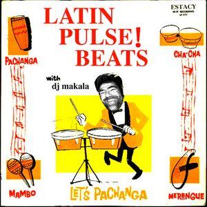 """Dj Makala """"Latin Pulse! Beats Mix"""""""
