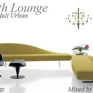 Smooth Lounge - Smooth Jazz (Adult Urban)