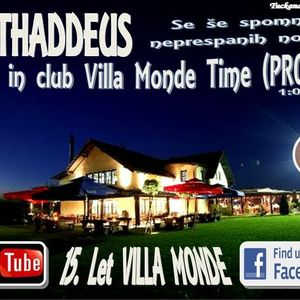 Dj Thaddeus - Back in club Villa Monde Time (Promo)