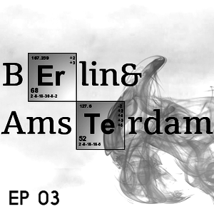 Berlin 'n Amsterdam Session (Deep House , Nu Disco)[EP.03]