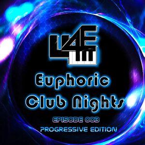 Euphoric Club Nights Ep. 003 (Progressive Edition)