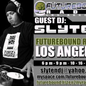 DJ SLYTEN (((LIVE))) @ FUTUREBOUND RADIO L.A.